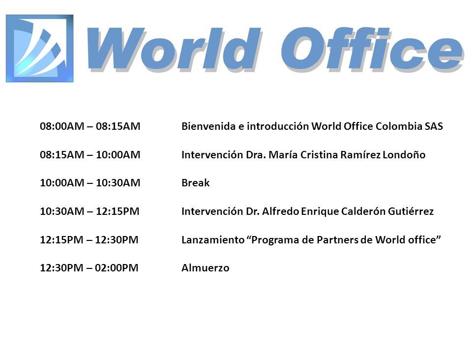 08:00AM – 08:15AM Bienvenida e introducción World Office Colombia SAS 08:15AM – 10:00AMIntervención Dra.