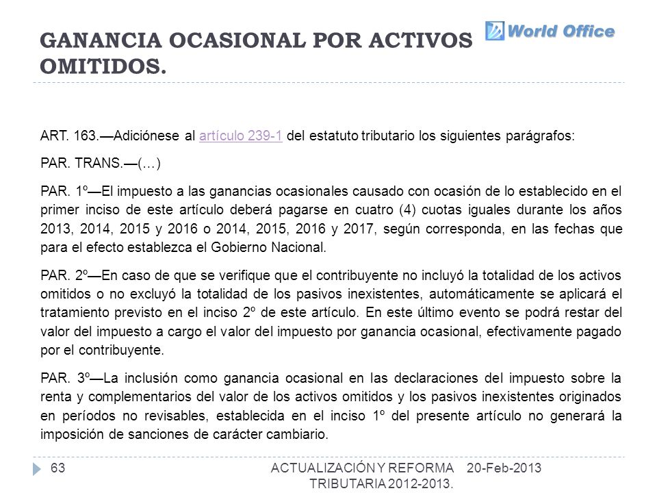 GANANCIA OCASIONAL POR ACTIVOS OMITIDOS.63 ART.