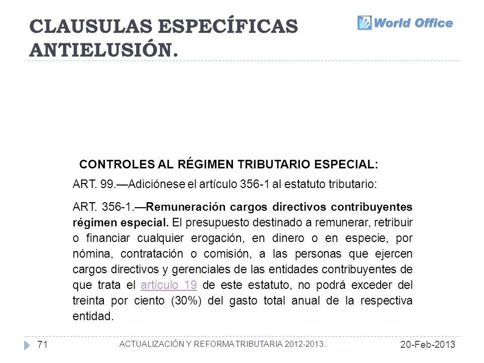 CLAUSULAS ESPECÍFICAS ANTIELUSIÓN.20-Feb-201371 ACTUALIZACIÓN Y REFORMA TRIBUTARIA 2012-2013.