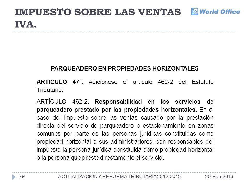 IMPUESTO SOBRE LAS VENTAS IVA.7920-Feb-2013ACTUALIZACIÓN Y REFORMA TRIBUTARIA 2012-2013.