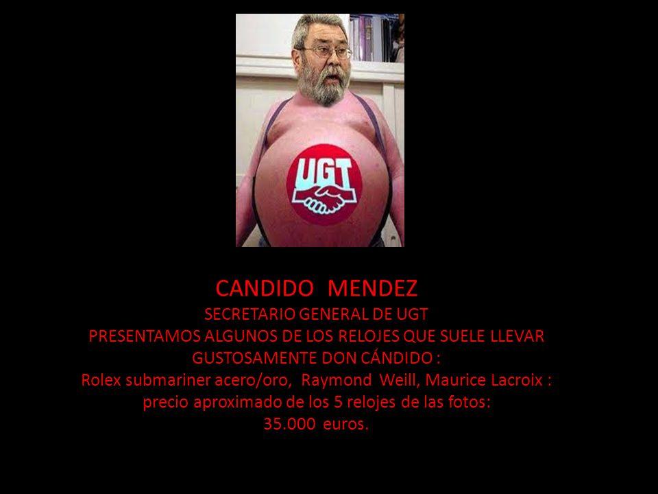 CANDIDO MENDEZ SECRETARIO GENERAL DE UGT PRESENTAMOS ALGUNOS DE LOS RELOJES QUE SUELE LLEVAR GUSTOSAMENTE DON CÁNDIDO : Rolex submariner acero/oro, Ra