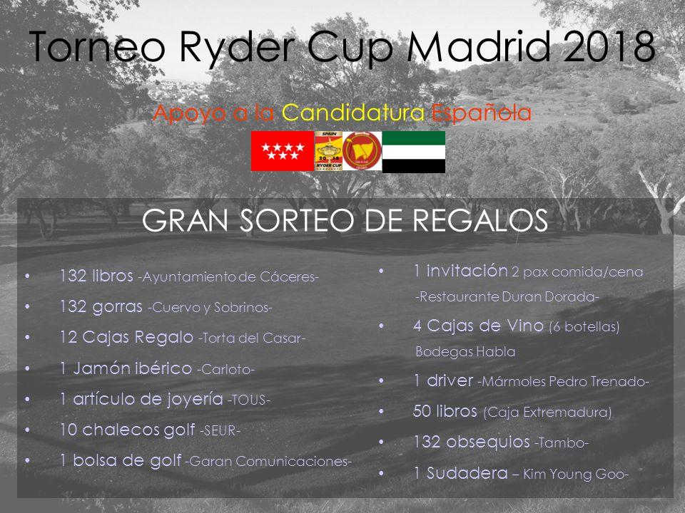 Torneo Ryder Cup Madrid 2018 Apoyo a la Candidatura Española GRAN SORTEO DE REGALOS 132 libros -Ayuntamiento de Cáceres- 132 gorras -Cuervo y Sobrinos