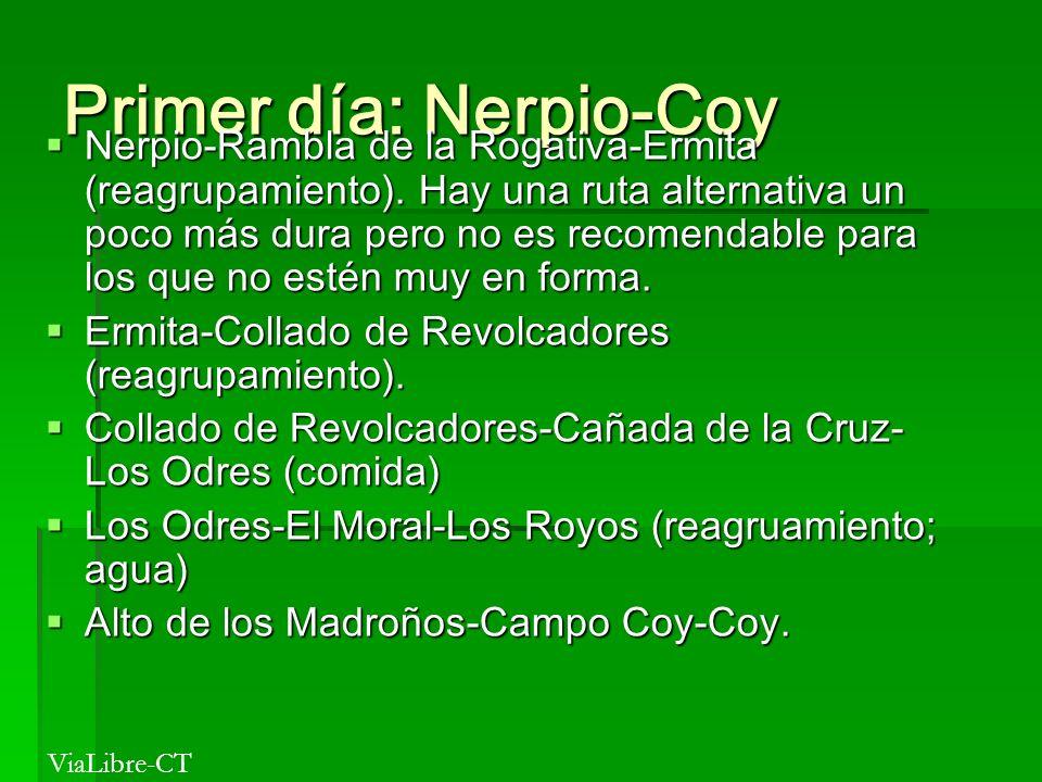 Primer día: Nerpio-Coy Nerpio-Rambla de la Rogativa-Ermita (reagrupamiento). Hay una ruta alternativa un poco más dura pero no es recomendable para lo