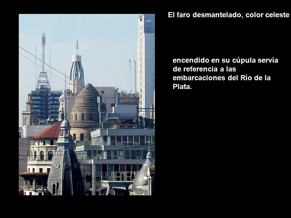 En Abril del 2010 se reabrió El Mirador de Galería Güemes en Buenos Aires y todos los jueves puede ser visitado por quienes disfruten de observar la c