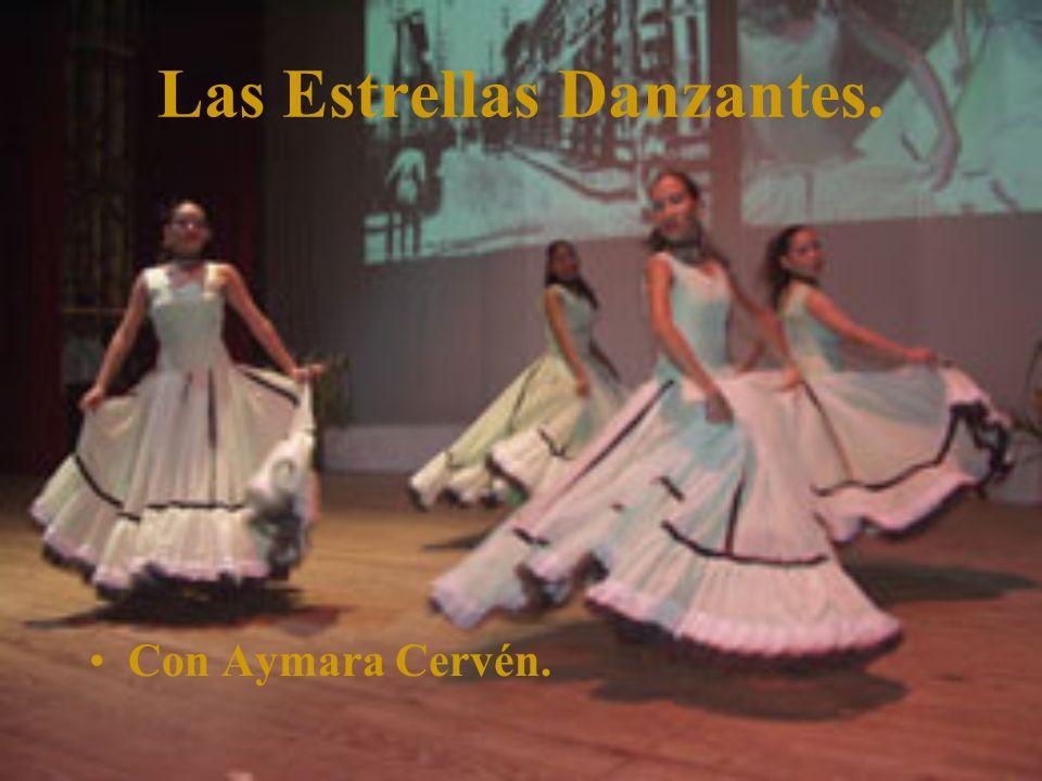 Las Estrellas Danzantes. Con Aymara Cervén.