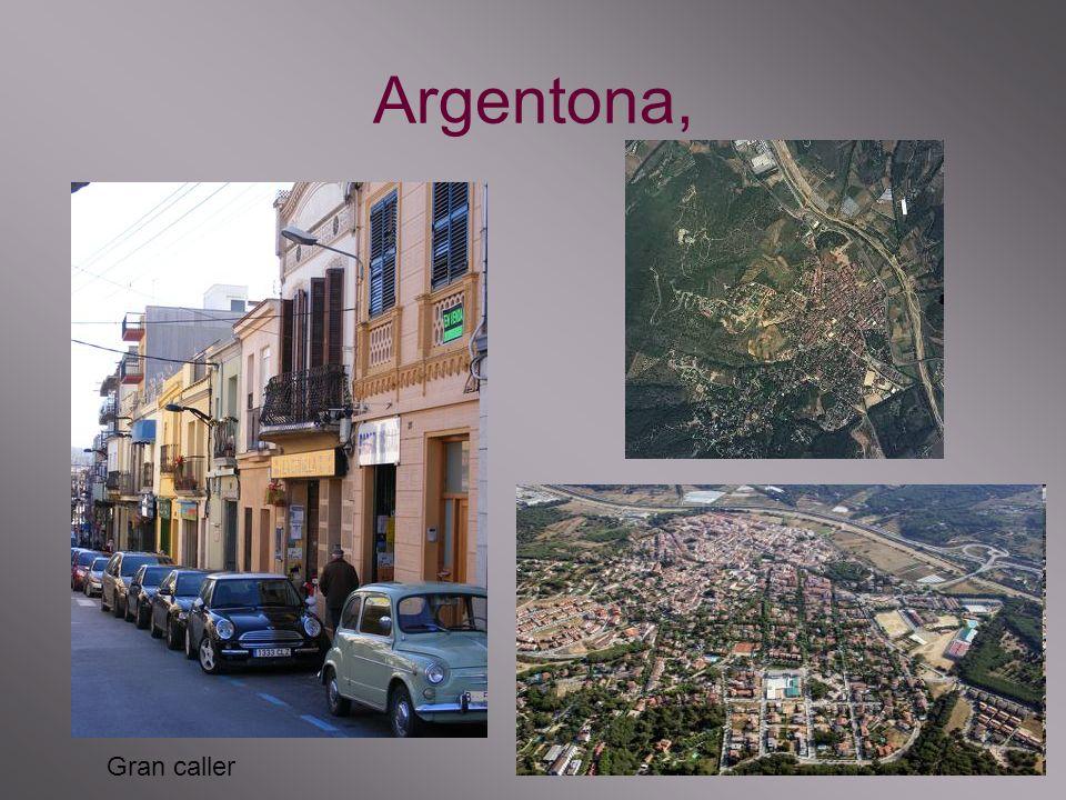 Argentona, Gran caller