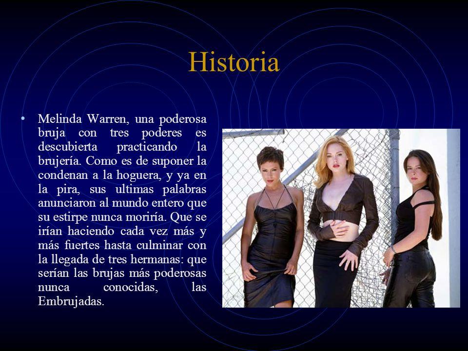 Historia Melinda Warren, una poderosa bruja con tres poderes es descubierta practicando la brujería. Como es de suponer la condenan a la hoguera, y ya