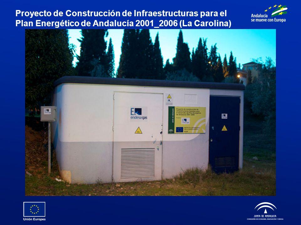 Proyecto de Construcción de Infraestructuras para el Plan Energético de Andalucía 2001_2006 (La Carolina)