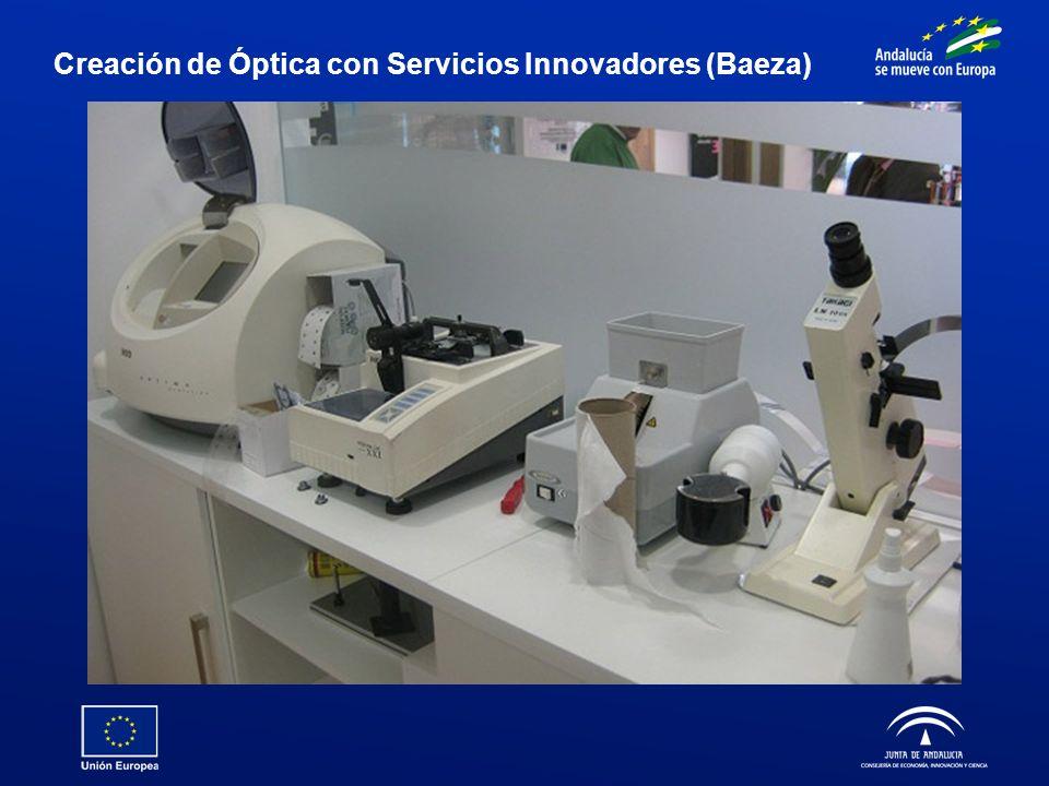 Creación de Óptica con Servicios Innovadores (Baeza)