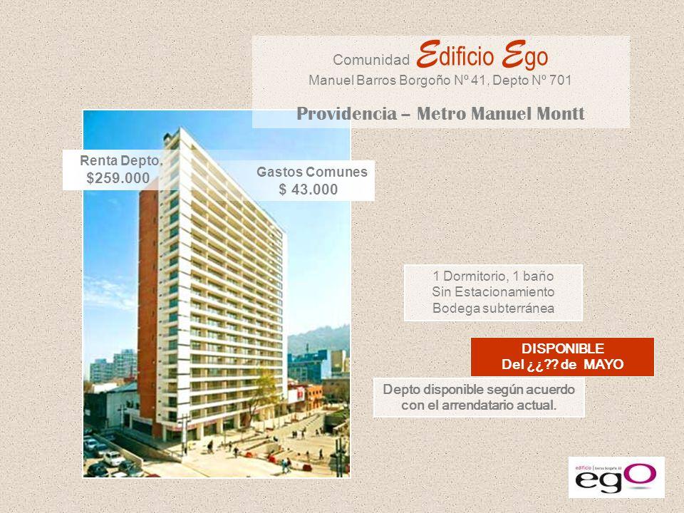 Manuel Barros Borgoño Nº 41, esquina 11 de Septiembre, comuna de Providencia Edificio Ego está a un cuadra del Manuel Montt, además de colegios, restaurantes, supermercados y al centro civico de la comuna de Providencia.