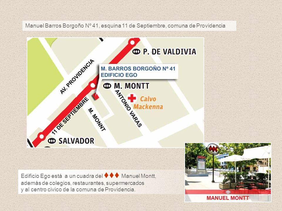 Manuel Barros Borgoño Nº 41, esquina 11 de Septiembre, comuna de Providencia Edificio Ego está a un cuadra del Manuel Montt, además de colegios, resta