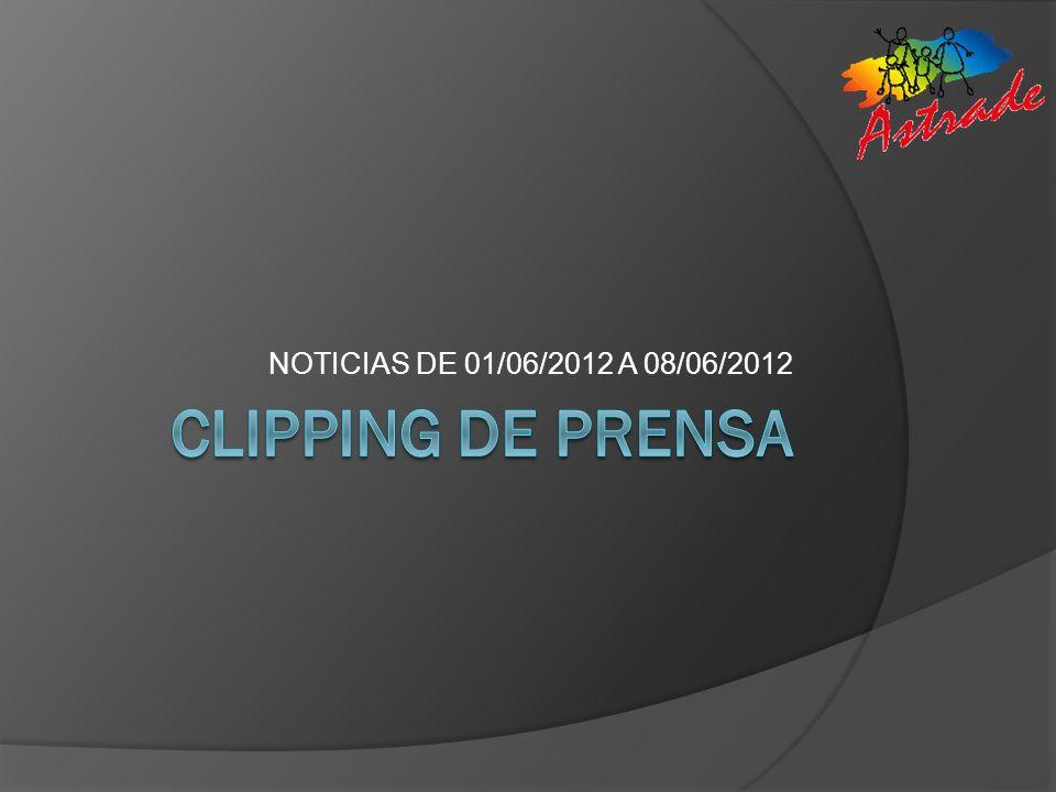 NOTICIAS DE 01/06/2012 A 08/06/2012