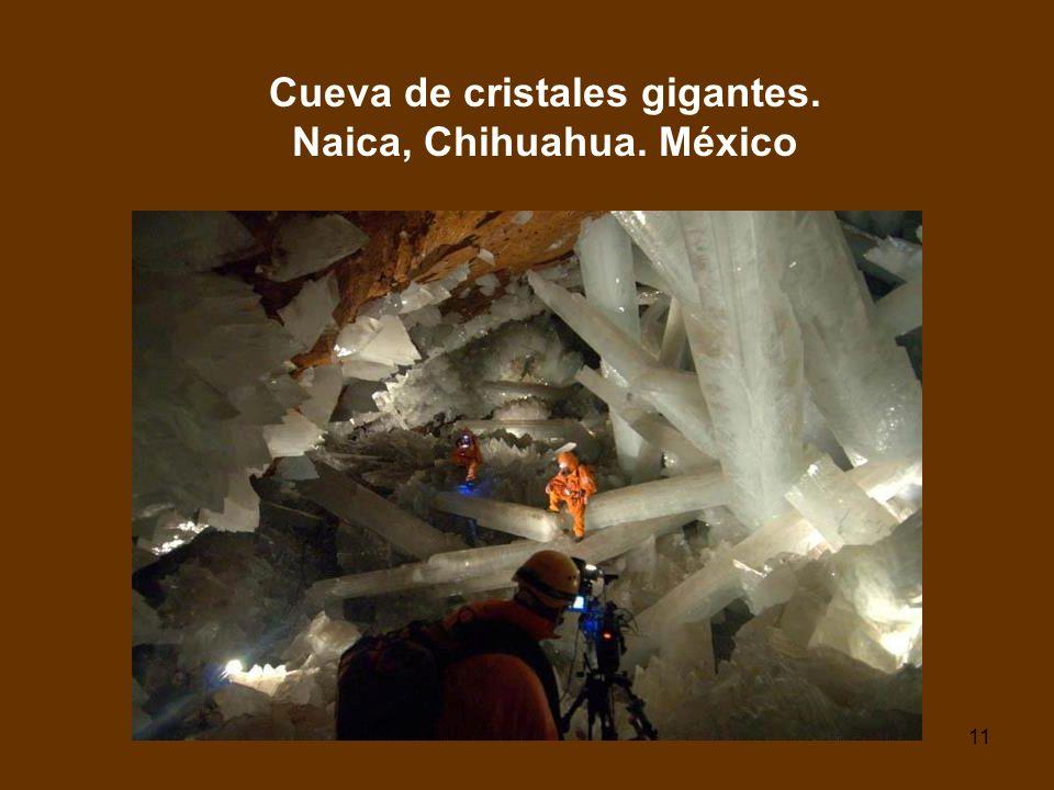 11 Cueva de cristales gigantes. Naica, Chihuahua. México