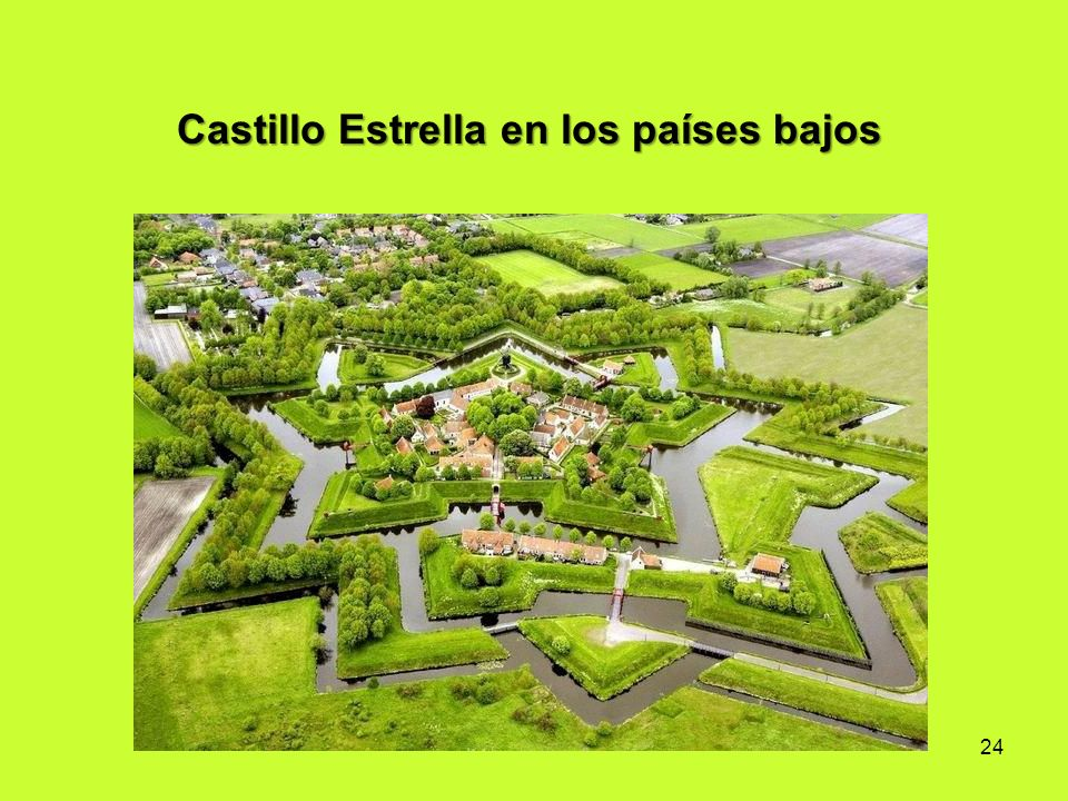 24 Castillo Estrella en los países bajos
