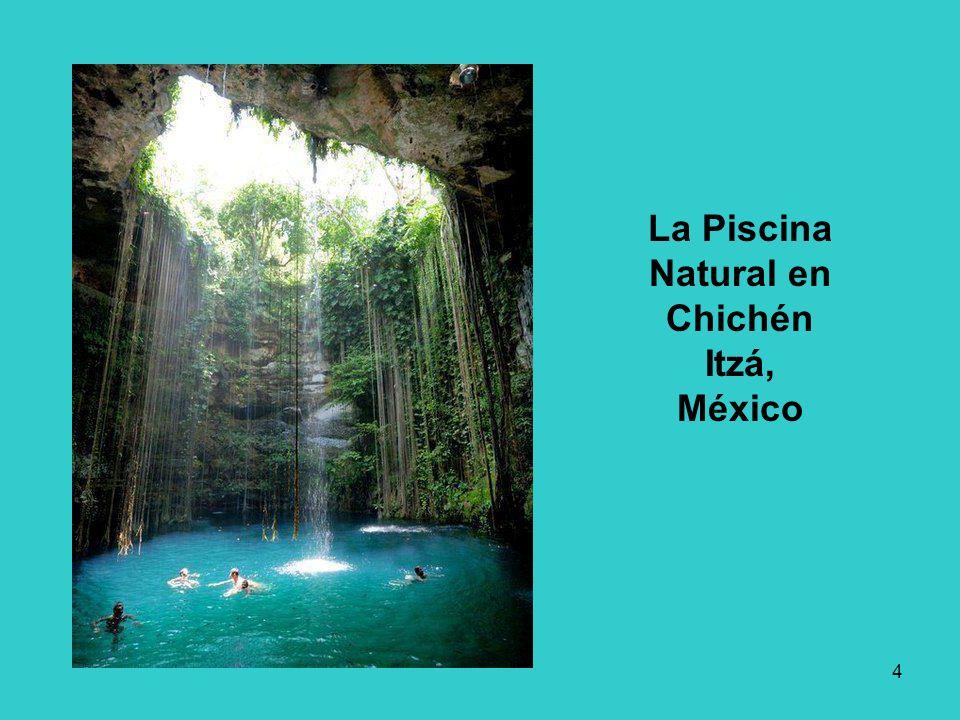4 La Piscina Natural en Chichén Itzá, México