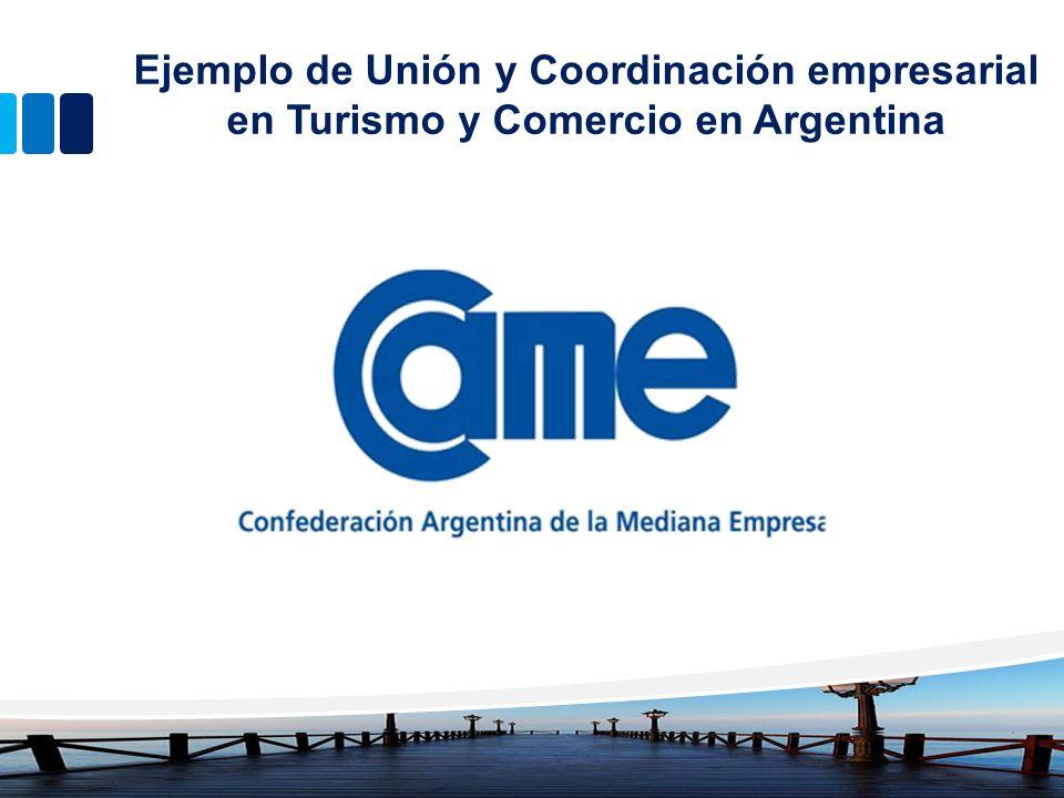 Ejemplo de Unión y Coordinación empresarial en Turismo y Comercio en Argentina
