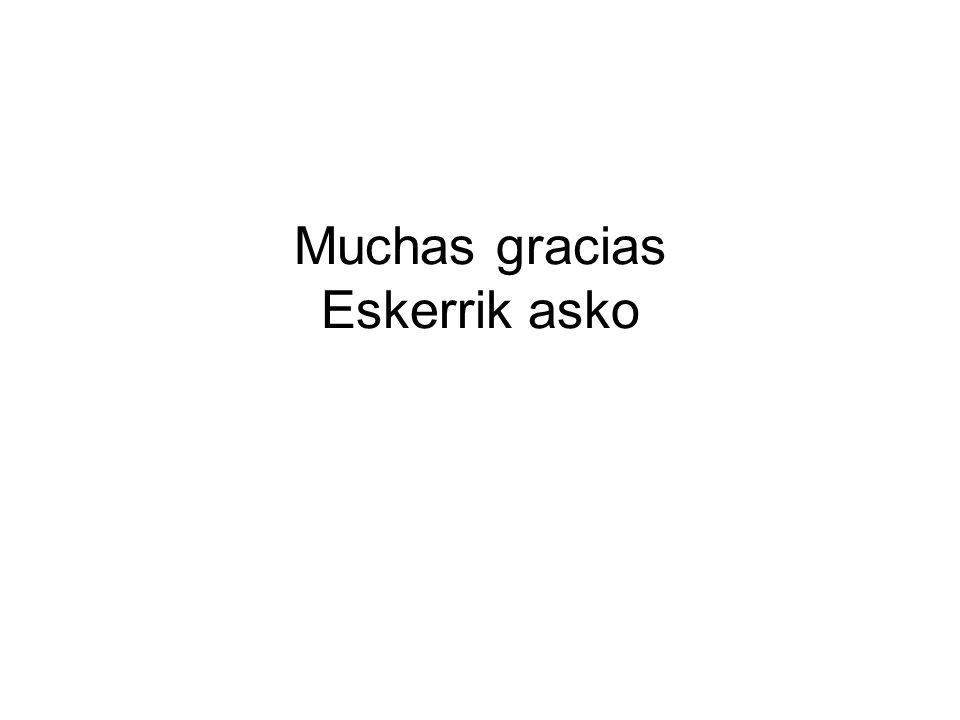 Muchas gracias Eskerrik asko