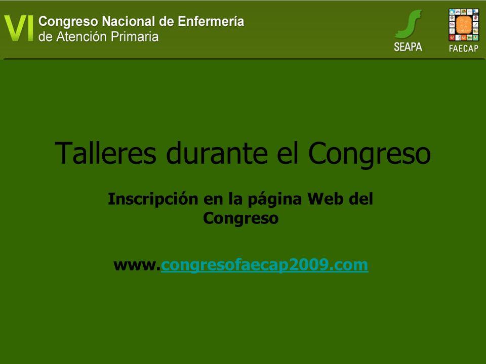 Inscripción en la página Web del Congreso www.congresofaecap2009.comcongresofaecap2009.com