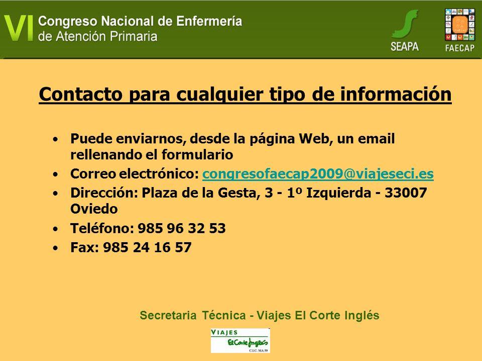Inscripciones: Congreso y Talleres Envío de posters y comunicaciones Reserva de Hotel Reserva de stands Reserva Guardería