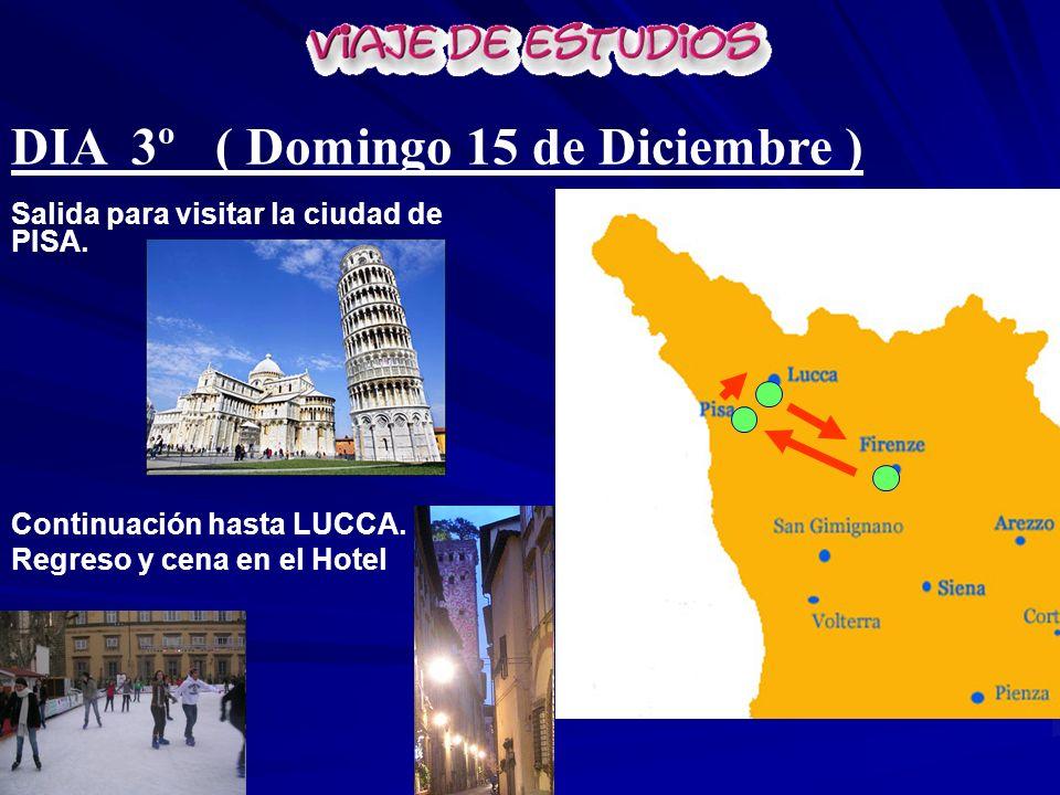 Salida para visitar la ciudad de PISA. Continuación hasta LUCCA. Regreso y cena en el Hotel DIA 3º ( Domingo 15 de Diciembre )