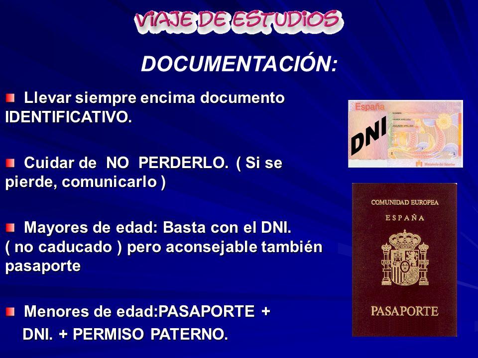 Llevar siempre encima documento IDENTIFICATIVO. Llevar siempre encima documento IDENTIFICATIVO. Cuidar de NO PERDERLO. ( Si se pierde, comunicarlo ) C