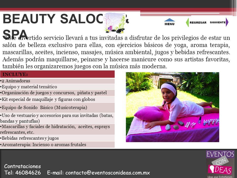 BEAUTY SALOON & SPA Este divertido servicio llevará a tus invitadas a disfrutar de los privilegios de estar un salón de belleza exclusivo para ellas,