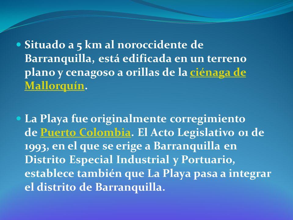 Situado a 5 km al noroccidente de Barranquilla, está edificada en un terreno plano y cenagoso a orillas de la ciénaga de Mallorquín.ciénaga de Mallorq