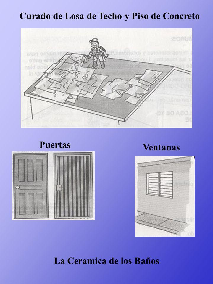 Curado de Losa de Techo y Piso de Concreto Puertas Ventanas La Ceramica de los Baños