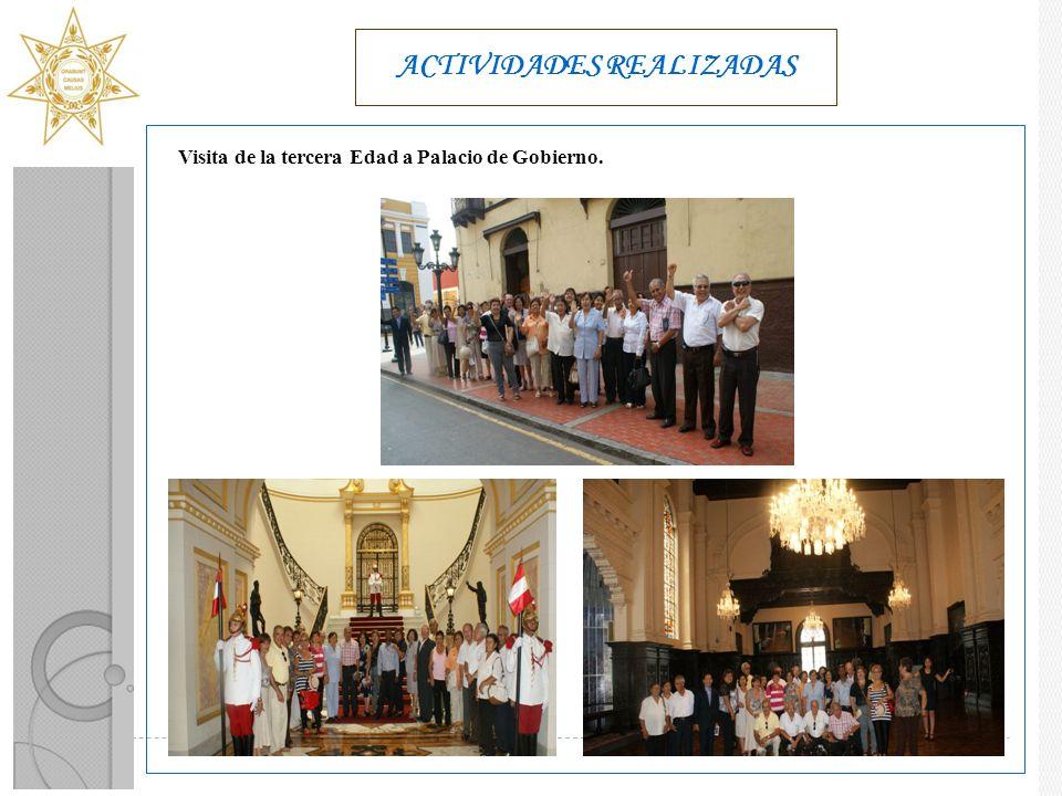 ACTIVIDADES REALIZADAS Visita de la tercera Edad a Palacio de Gobierno.