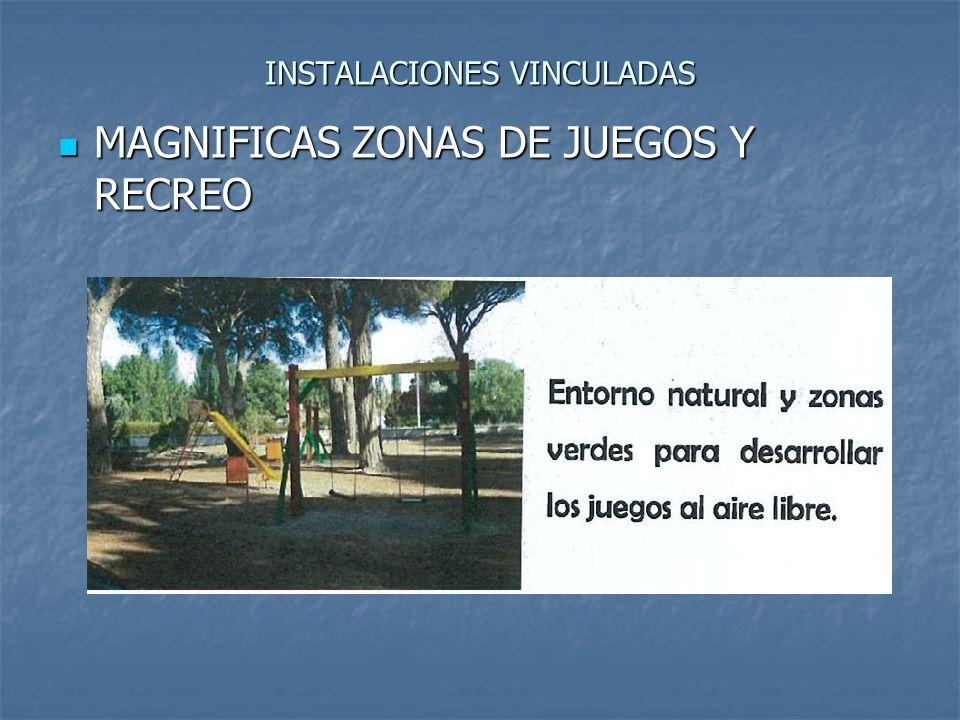 INSTALACIONES VINCULADAS MAGNIFICAS ZONAS DE JUEGOS Y RECREO MAGNIFICAS ZONAS DE JUEGOS Y RECREO