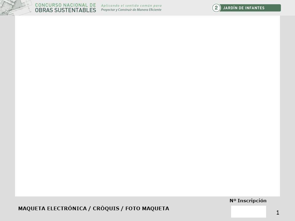 MAQUETA ELECTRÓNICA / CRÒQUIS / FOTO MAQUETA Nº Inscripción 1