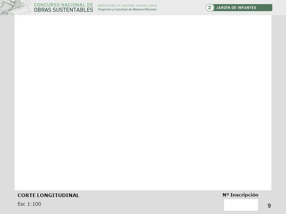 CORTE LONGITUDINAL Esc 1:100 Nº Inscripción 9