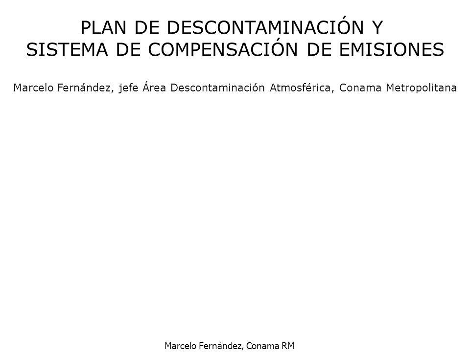 Marcelo Fernández, Conama RM Reducción nivel de azufre de 300 ppm a 50 ppm al año 2004 Reduce emisiones de Material Particulado Permite uso de dispositivos de post-combustión MEJOR PETRÓLEO DIESEL