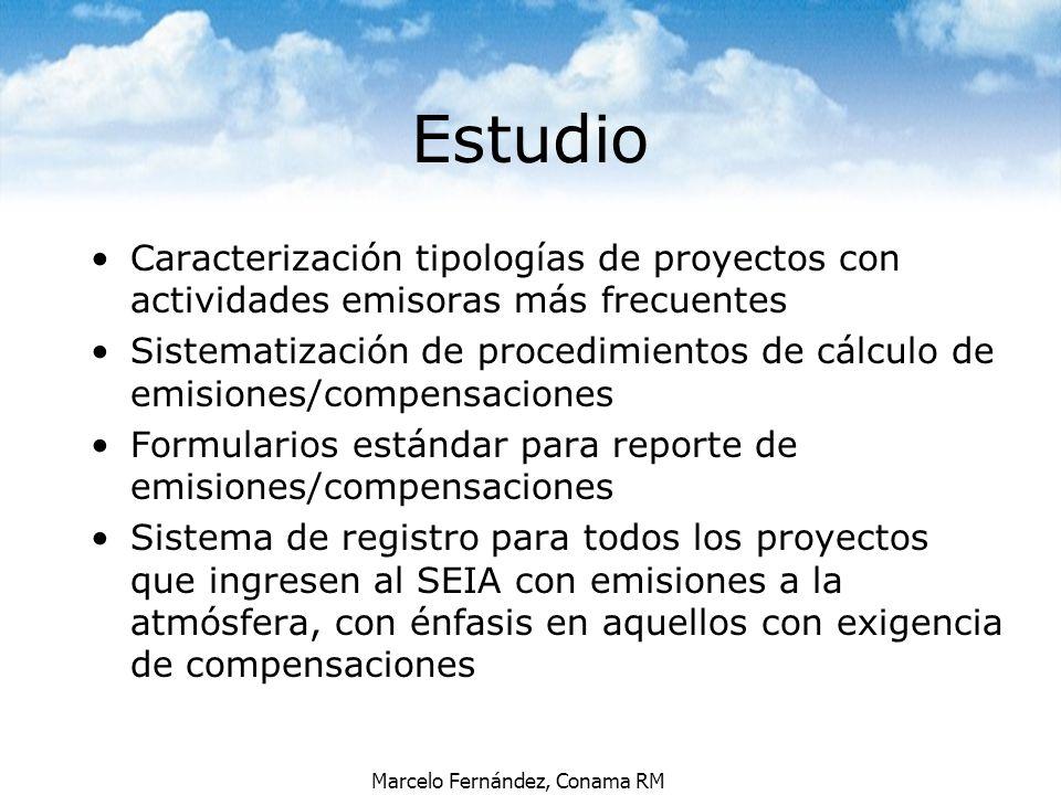 Marcelo Fernández, Conama RM Estudio Caracterización tipologías de proyectos con actividades emisoras más frecuentes Sistematización de procedimientos