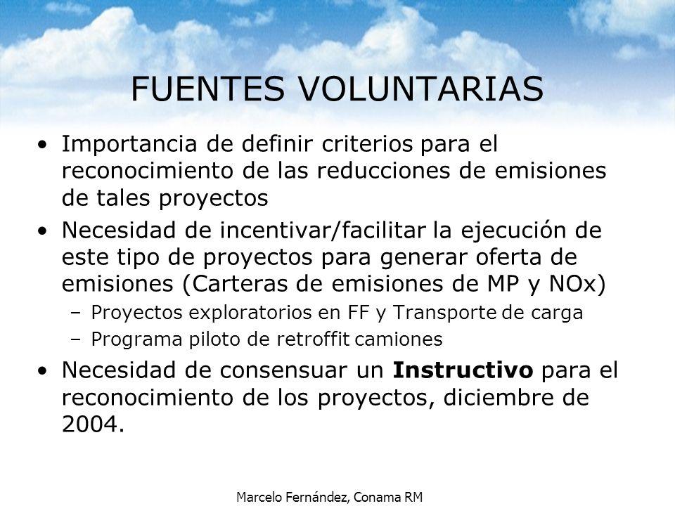 Marcelo Fernández, Conama RM Importancia de definir criterios para el reconocimiento de las reducciones de emisiones de tales proyectos Necesidad de i