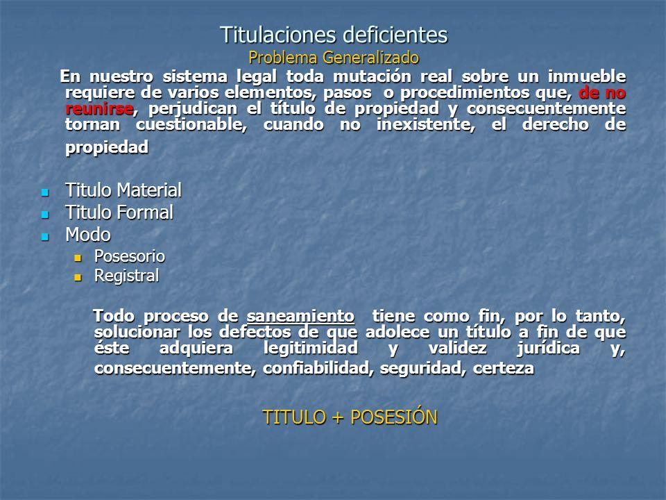 EXPERIENCIAS RIOJANA Saneamiento y Colonización : Ley 6.595 reglamentada por el Decreto Nº 449/2000 y modificada por la 6643.