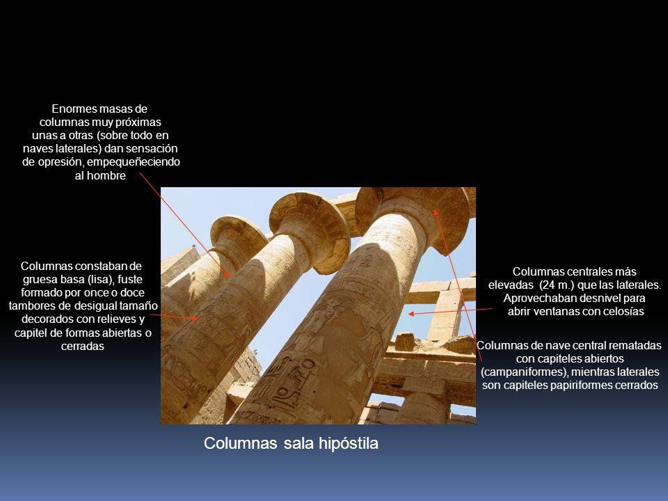 Columnas sala hipóstila Columnas centrales más elevadas (24 m.) que las laterales. Aprovechaban desnivel para abrir ventanas con celosías Columnas de
