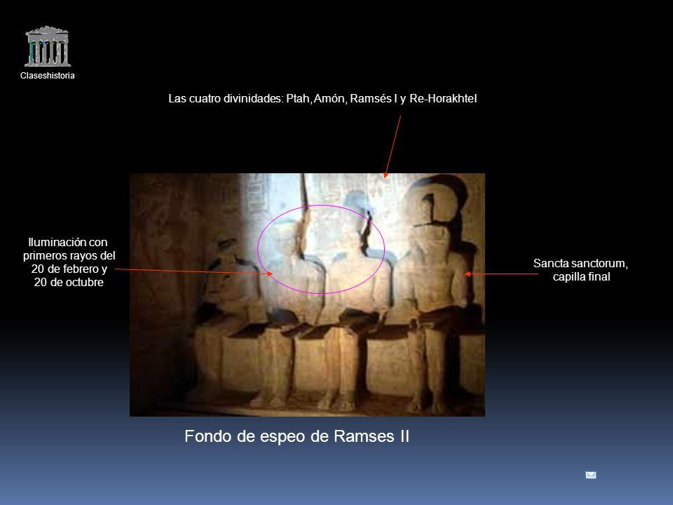 Claseshistoria Fondo de espeo de Ramses II Las cuatro divinidades: Ptah, Amón, Ramsés I y Re-HorakhteI Iluminación con primeros rayos del 20 de febrero y 20 de octubre Sancta sanctorum, capilla final