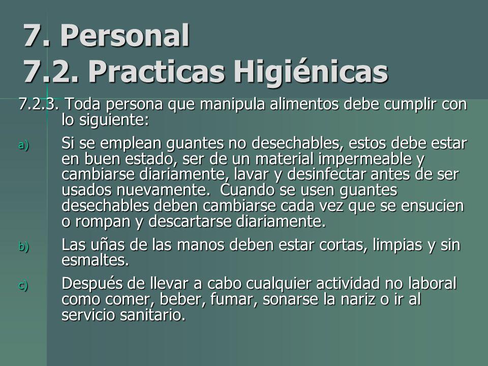 7.Personal 7.2. Practicas Higiénicas 7.2.3.