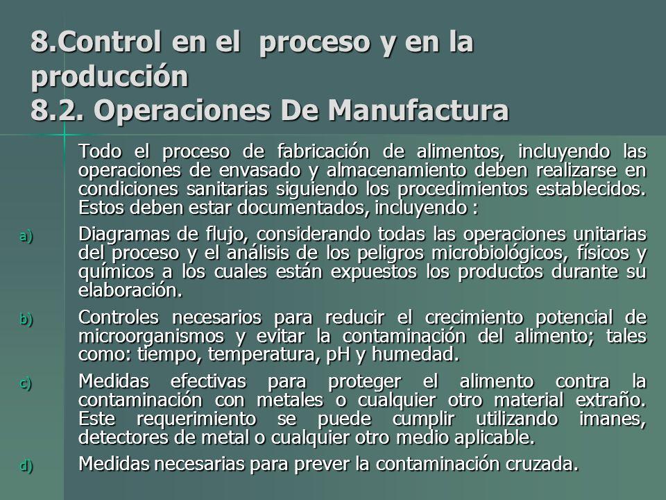 8.Control en el proceso y en la producción 8.2.