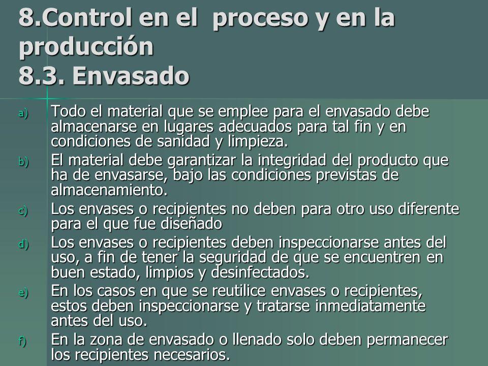 8.Control en el proceso y en la producción 8.3.
