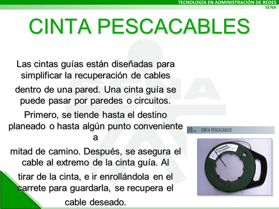 CINTA PESCACABLES Las cintas guías están diseñadas para simplificar la recuperación de cables dentro de una pared.