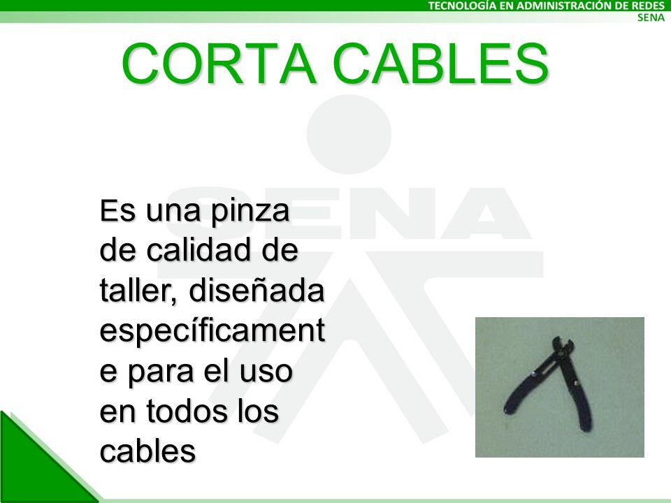 CORTA CABLES E s una pinza de calidad de taller, diseñada específicament e para el uso en todos los cables