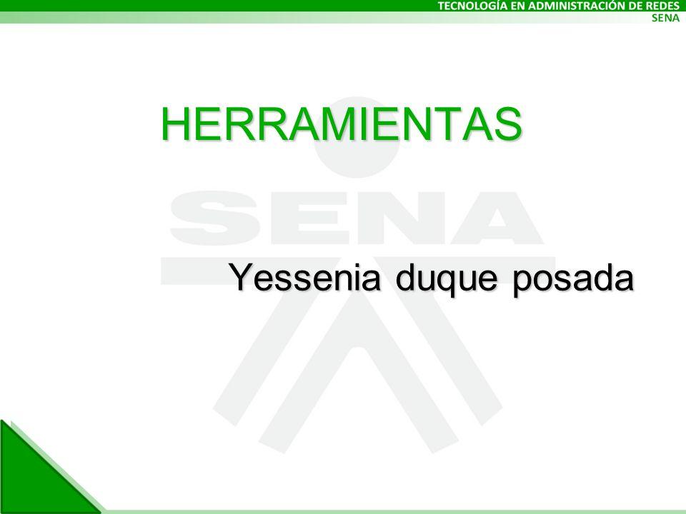 Yessenia duque posada HERRAMIENTAS