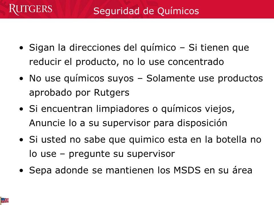 Sigan la direcciones del químico – Si tienen que reducir el producto, no lo use concentrado No use químicos suyos – Solamente use productos aprobado p