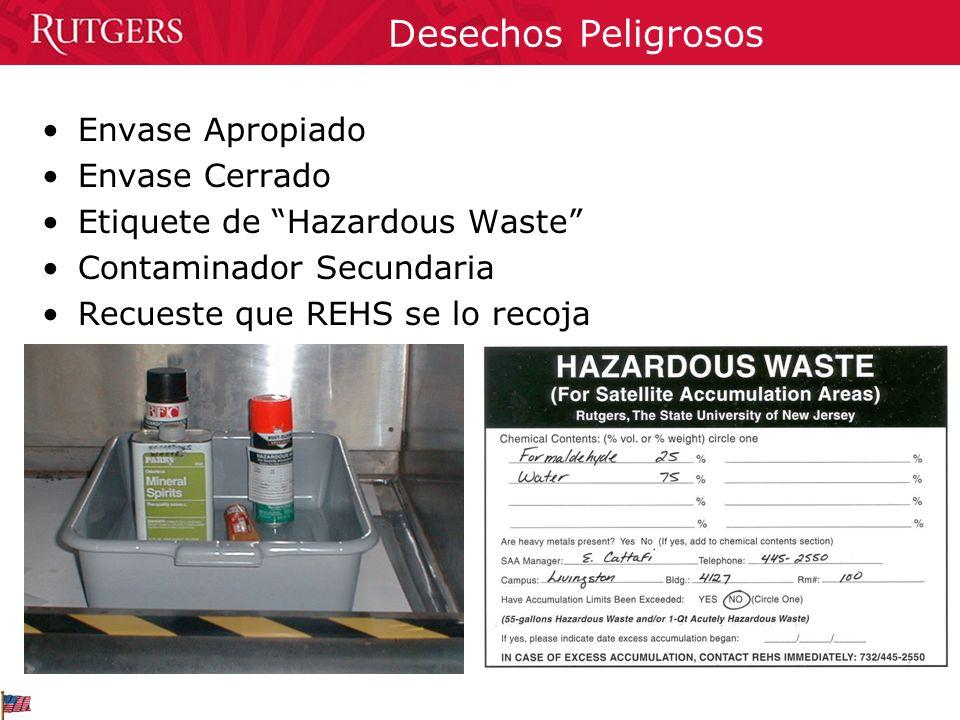 Desechos Peligrosos Envase Apropiado Envase Cerrado Etiquete de Hazardous Waste Contaminador Secundaria Recueste que REHS se lo recoja