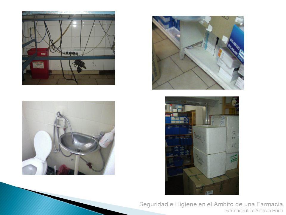Seguridad e Higiene en el Ámbito de una Farmacia Farmacéutica Andrea Borzi