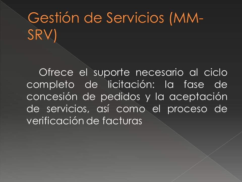 Ofrece el suporte necesario al ciclo completo de licitación: la fase de concesión de pedidos y la aceptación de servicios, así como el proceso de veri