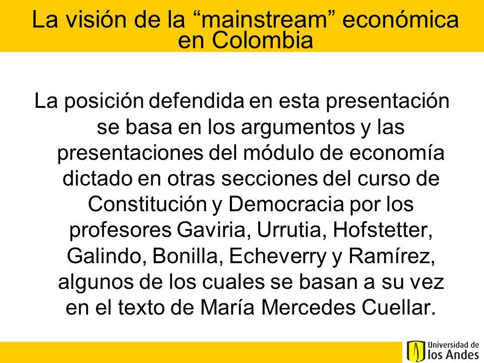 La posición defendida en esta presentación se basa en los argumentos y las presentaciones del módulo de economía dictado en otras secciones del curso