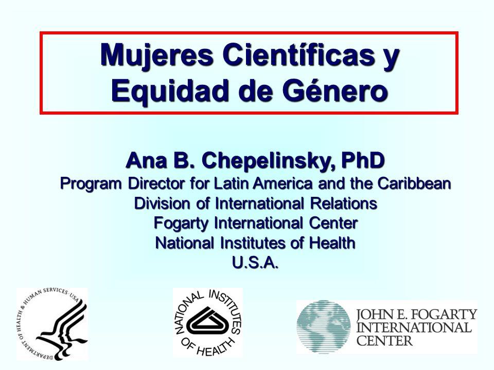 Mujeres Científicas y Equidad de Género Ana B.